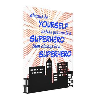 Always Be A Superhero Comic Book Boys Wall Art Canvas Print