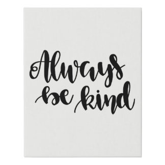 Always be kind quote faux canvas print