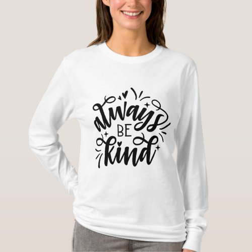Always Be Kind T_Shirt