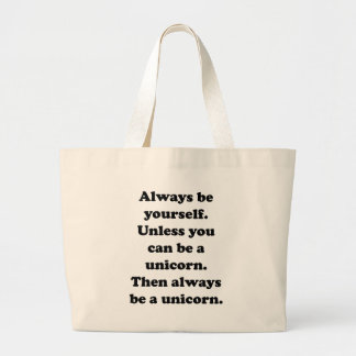 Always Be Yourself Unicorn Canvas Bags