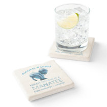 Always Be Yourself Unless You Can Be a Manatee Stone Coaster