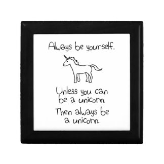 Always Be Yourself, Unless You Can Be A Unicorn Keepsake Box