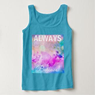 Always believe, blue tshirt