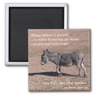 Always believe in yourself 2 inch square magnet