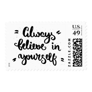 Always Believe In Yourself Postage Stamp