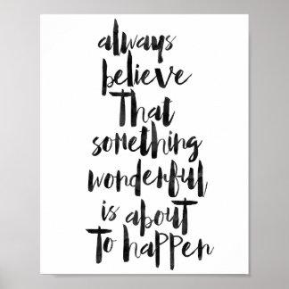Always Believe That Something Wonderful... Poster