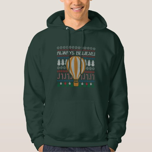 Always Believe Ugly Steampunk Sweater Hoodie