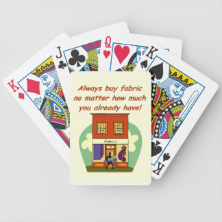 Always buy fabric bicycle playing cards