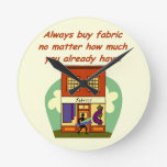 Always buy fabric clock