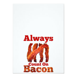 Always Count On Bacon! Card