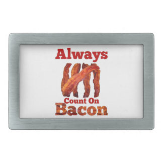 Always Count On Bacon! Rectangular Belt Buckle