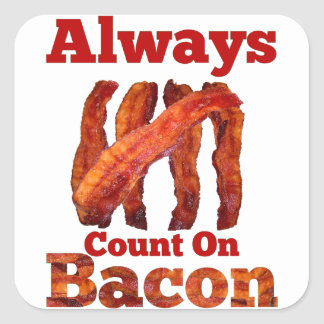 Always Count On Bacon! Stickers