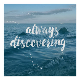 Always Discovering - Ink Quote Typography Poster