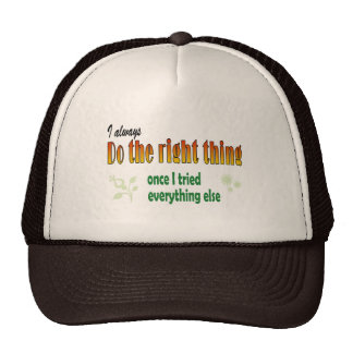 Always do the right thing trucker hat
