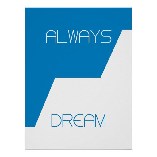 Always Dream Print