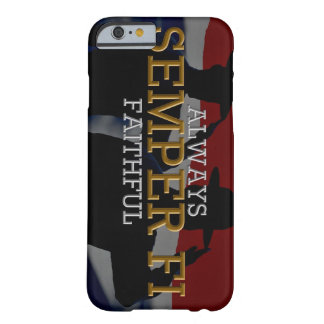 Always faithful - Semper Fi Barely There iPhone 6 Case