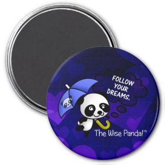 Always follow your dreams 3 inch round magnet