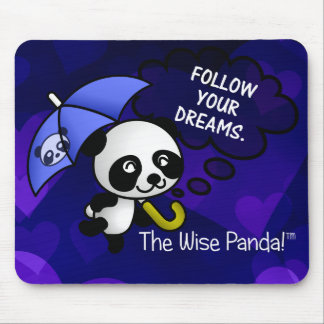 Always follow your dreams mouse pad