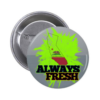 Always Fresh California Pinback Buttons