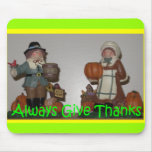 Always give thanks mouse pad