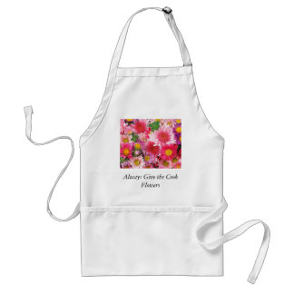 Always Give The Cook Flowers Apron