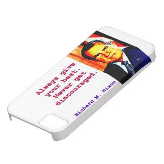 Always Give Your Best - Richard Nixon iPhone SE/5/5s Case