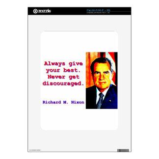 Always Give Your Best - Richard Nixon Skins For iPad