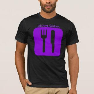 Always Gutom[purple], Always Gutom T-Shirt