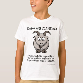Always have a scapegoat to take the blame T-Shirt