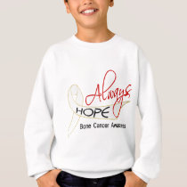 Always Hope Bone Cancer Sweatshirt