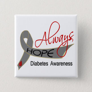 Always Hope Diabetes Pinback Button