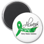 Always Hope Kidney Disease 2 Inch Round Magnet