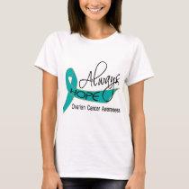 Always Hope Ovarian Cancer T-Shirt