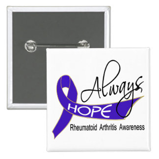 Always Hope Rheumatoid Arthritis Buttons
