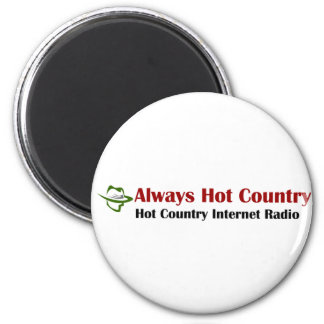 Always Hot Country Merchandise 2 Inch Round Magnet