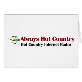 Always Hot Country Merchandise Greeting Card