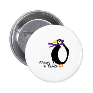 Always In Fashion Pinback Buttons
