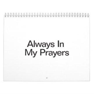 Always In My Prayers Wall Calendars
