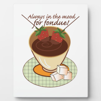 Always in the mood for fondue! display plaques
