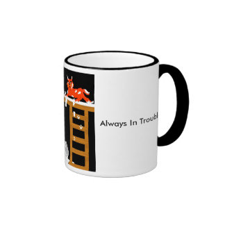 Always In Trouble Mug