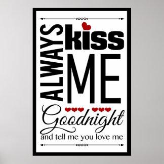 Always Kiss Me Goodnight Bedroom Wall Art Posters