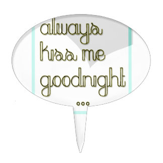 always kiss me goodnight blue yellow heart cake topper