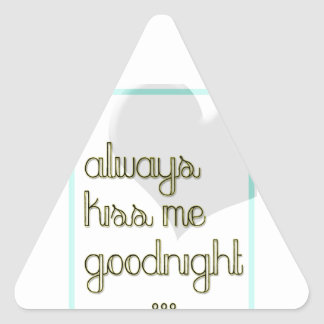 always kiss me goodnight blue yellow heart triangle sticker