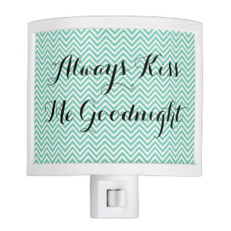 Always Kiss Me Goodnight [Night light] Night Lights