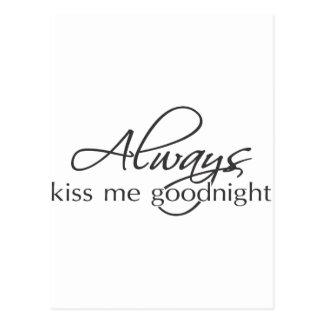 Always kiss me goodnight postcard