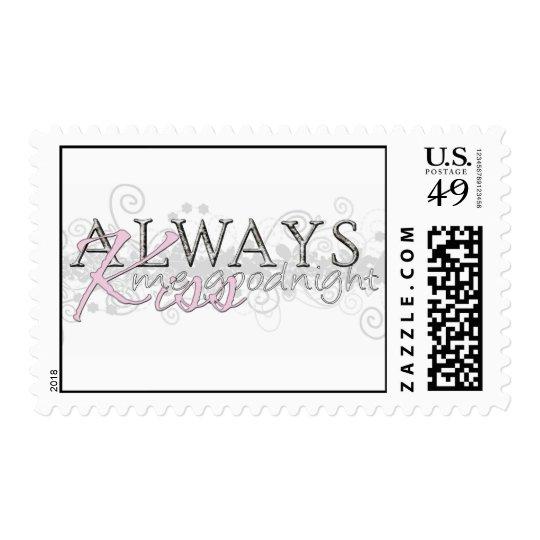 Always Kiss Me Goodnight Stamp