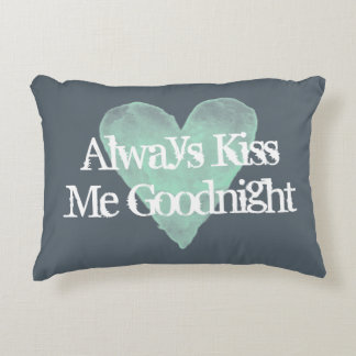 ALWAYS KISS ME GOODNIGHT vintage accent pillow