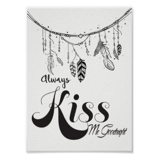 Always Kiss Me Goodnight Wall Art always kiss me goodnight art & framed artwork | zazzle
