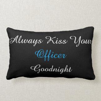 Always Kiss Your Officer Goodnight lumbar pillow