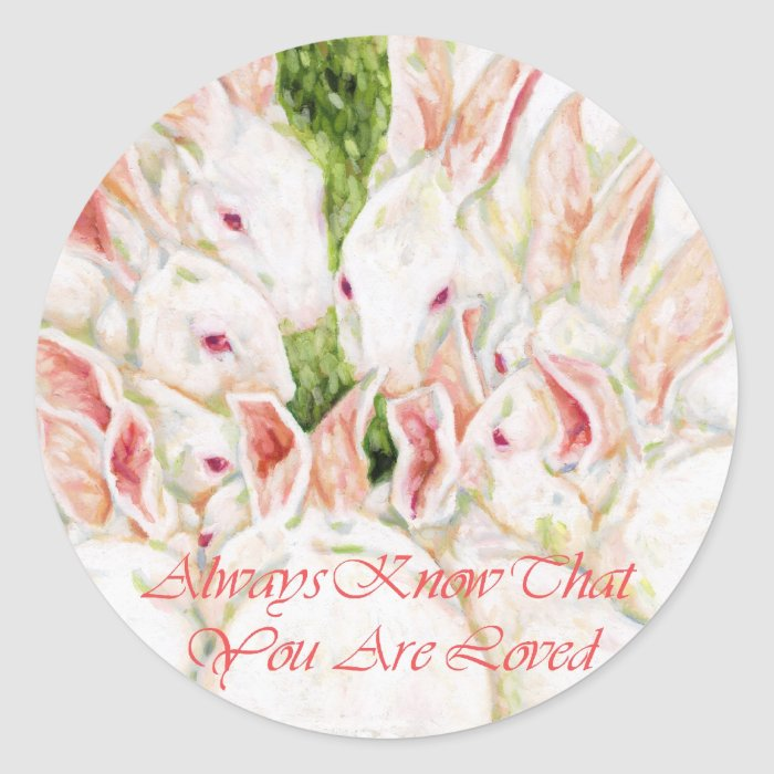 Always Know That You Are Loved - White Rabbits Classic Round Sticker